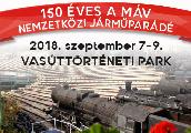 2018. szeptember 7. és 9. között Nemzetközi Járműparádé a Magyar Vasúttörténeti Parkban!