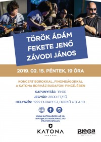 Török Ádám-Fekete Jenő–Závodi János a Katona Borház kóstolópincéjében Budafokon 2019. február 15-én 19 órától!
