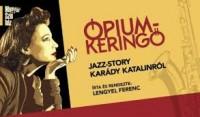 Ópiumkeringő a Pesti Magyar Színházban 2019. február 15-től!