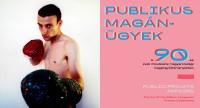 Publikus magánügyek a szentendrei MűvészetMalomban 2019. március 29-től!
