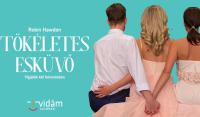 Robin Hawdon: Tökéletes esküvő - vígjáték a Vidám Színpadon!