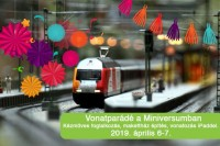 Vonatparádé a MINIVERSUM-ban 2019. április 6-7-ig!
