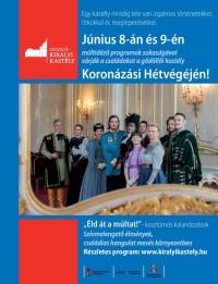 Koronázási hétvége a Gödöllői Királyi Kastélyban 2019. június 8-9-ig!