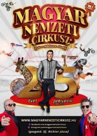 A Magyar Nemzeti Cirkusz 25 éves jubileumi előadása 2019. augusztus 24-ig Balatonlellén a Cirkusz téren!