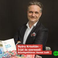 Írjál és szeressél - Beszélgetés Nyáry Krisztiánnal a Kultik Csepel Moziban 2019. szeptember 24-én!