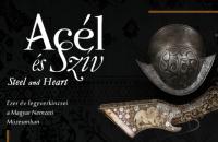 Acél és Szív - Ezer év fegyverkincsei a Magyar Nemzeti Múzeumben 2020. március 5-ig!