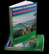 Élmények és Látnivalók Magyarországon útikönyv HungaryCard kedvezménnyel!