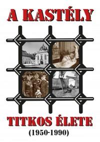 A KASTÉLY TITKOS ÉLETE (1950-1990) - új állandó kiállítás a Gödöllői Királyi Kastélyban 2020. szeptember 6-tól!